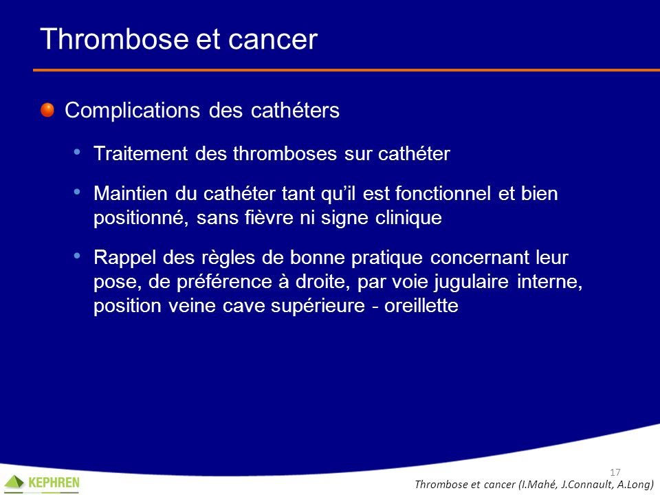Thrombose et cancer Complications des cathéters