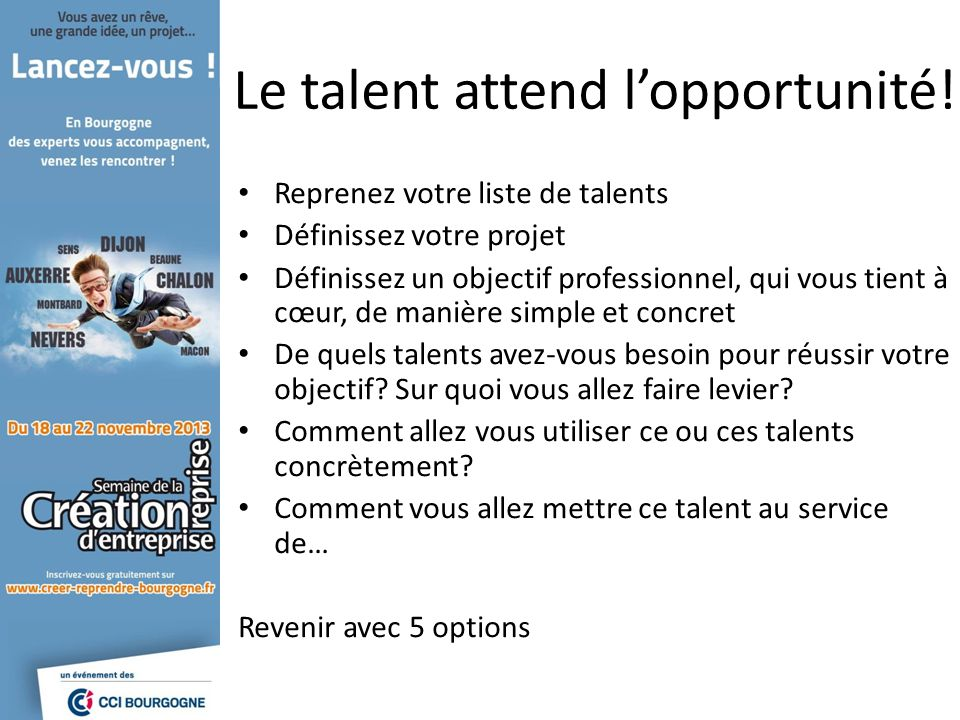 Le talent attend l'opportunité!