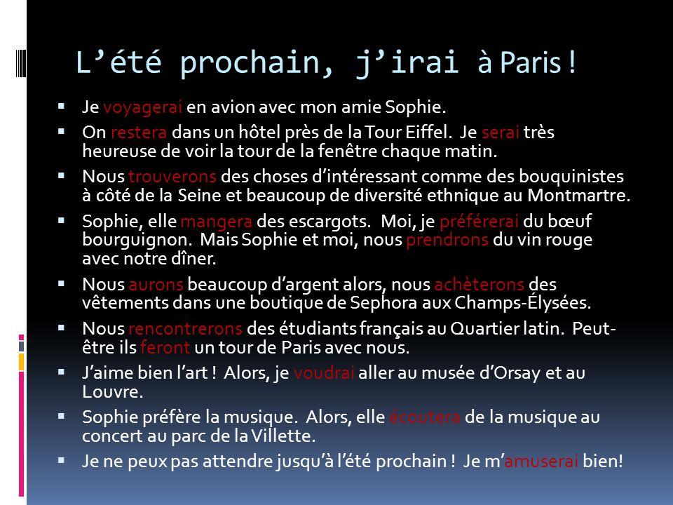 L'été prochain, j'irai à Paris !