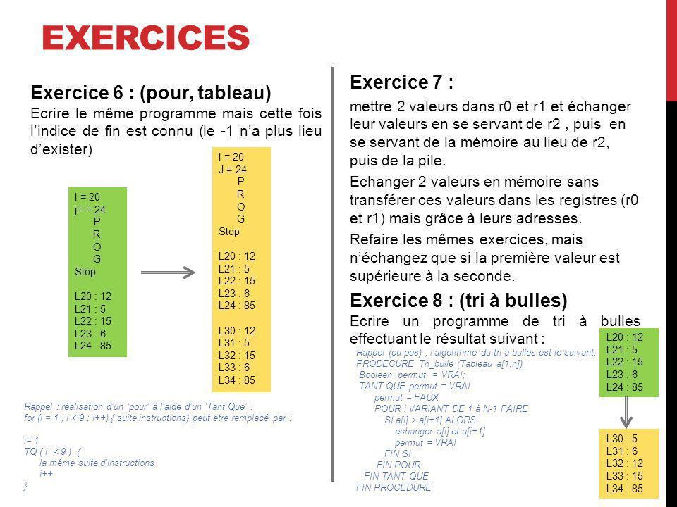 exercices Exercice 7 : Exercice 6 : (pour, tableau)