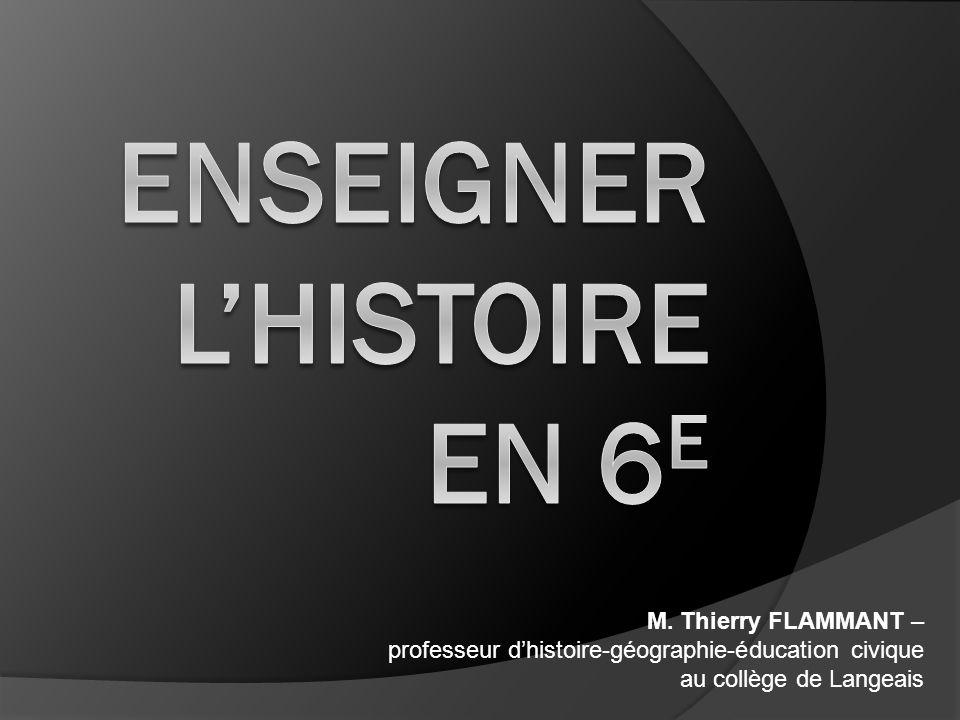 ENSEIGNER L'HISTOIRE EN 6e