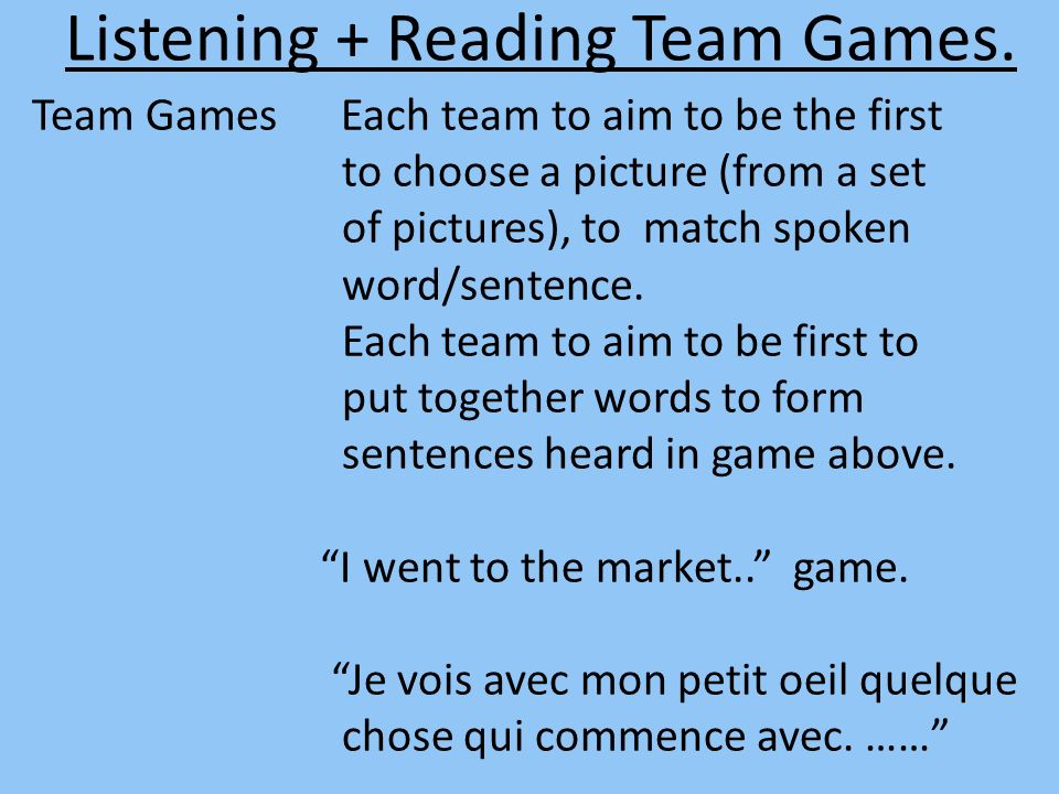 Listening + Reading Team Games.