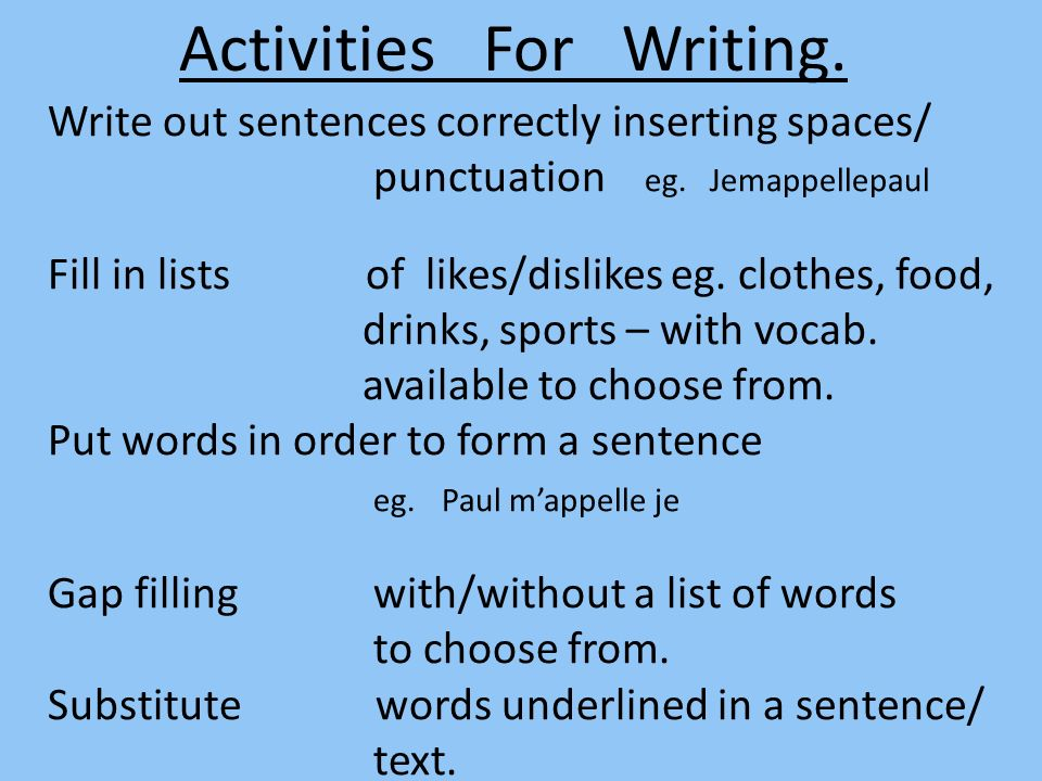 Activities For Writing.