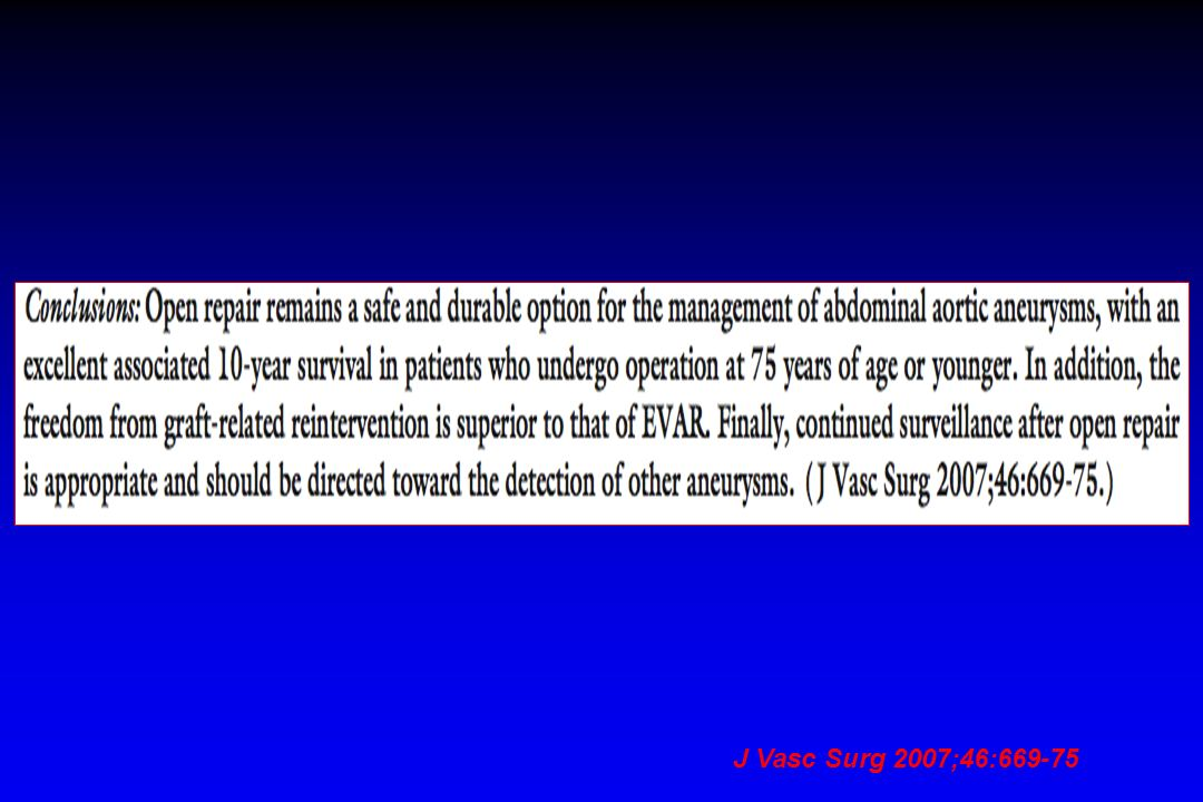 J Vasc Surg 2007;46:669-75