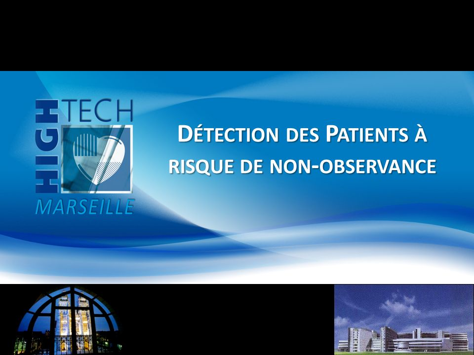 Détection des Patients à risque de non-observance