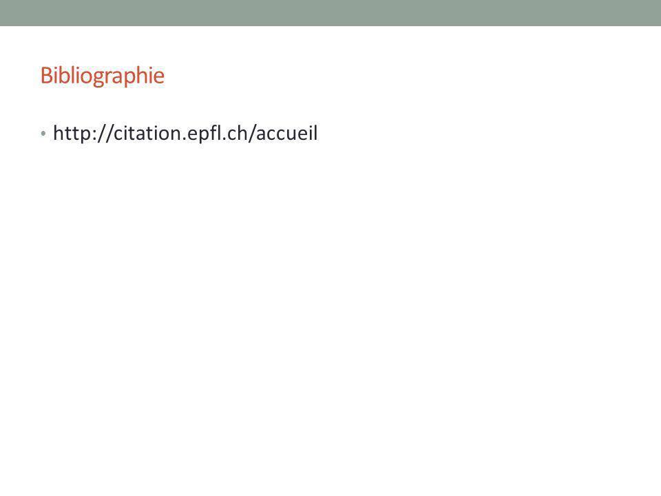 Bibliographie http://citation.epfl.ch/accueil