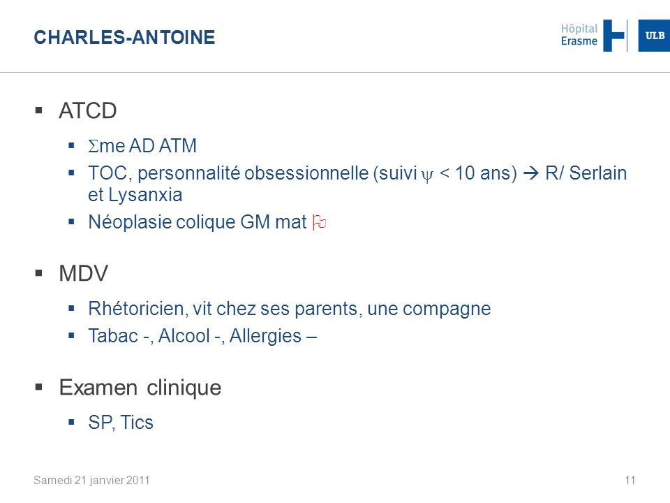 ATCD MDV Examen clinique Charles-Antoine me AD ATM