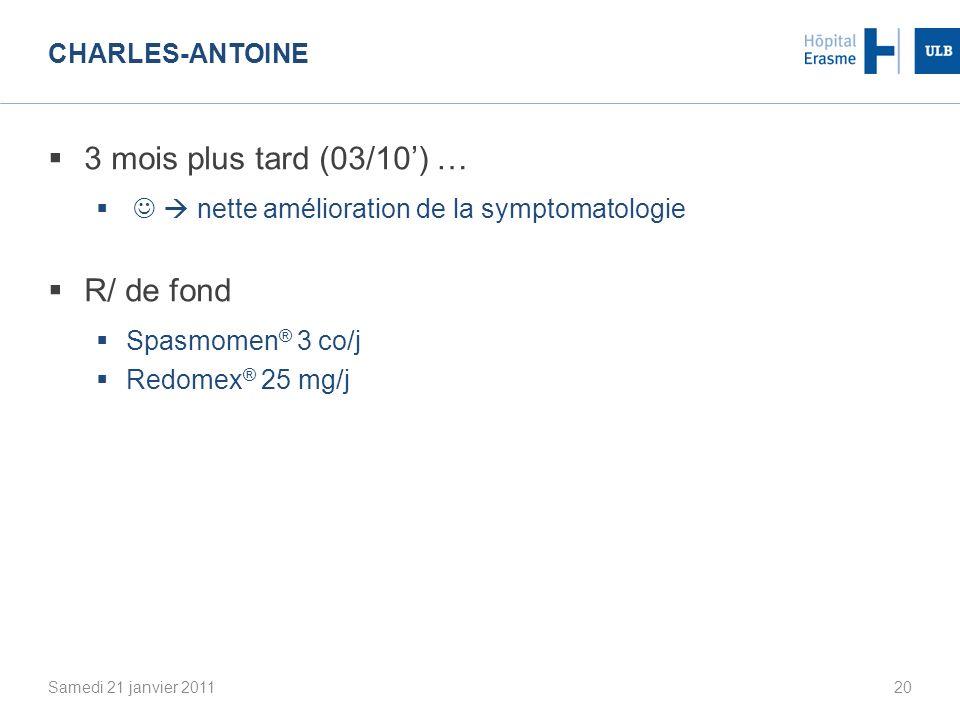 3 mois plus tard (03/10') … R/ de fond Charles-Antoine