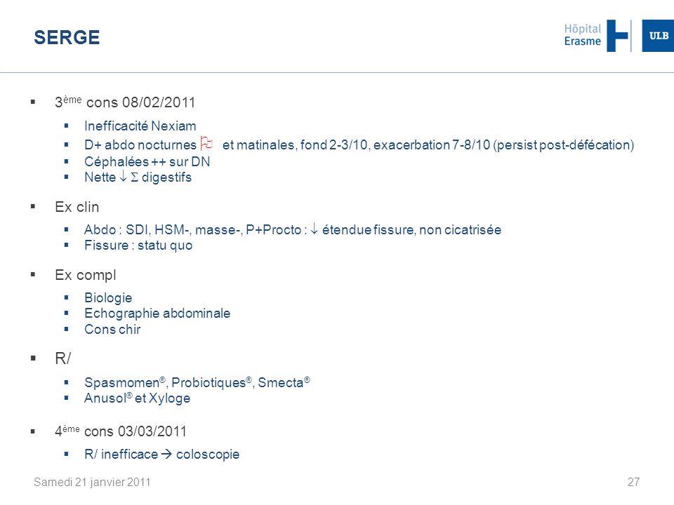 Serge R/ 3ème cons 08/02/2011 Ex clin Ex compl 4ème cons 03/03/2011