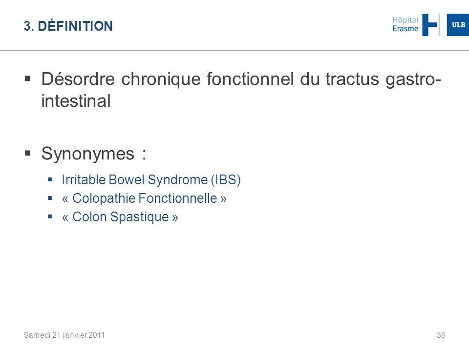 Désordre chronique fonctionnel du tractus gastro- intestinal