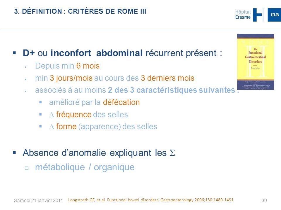 3. Définition : Critères de Rome III