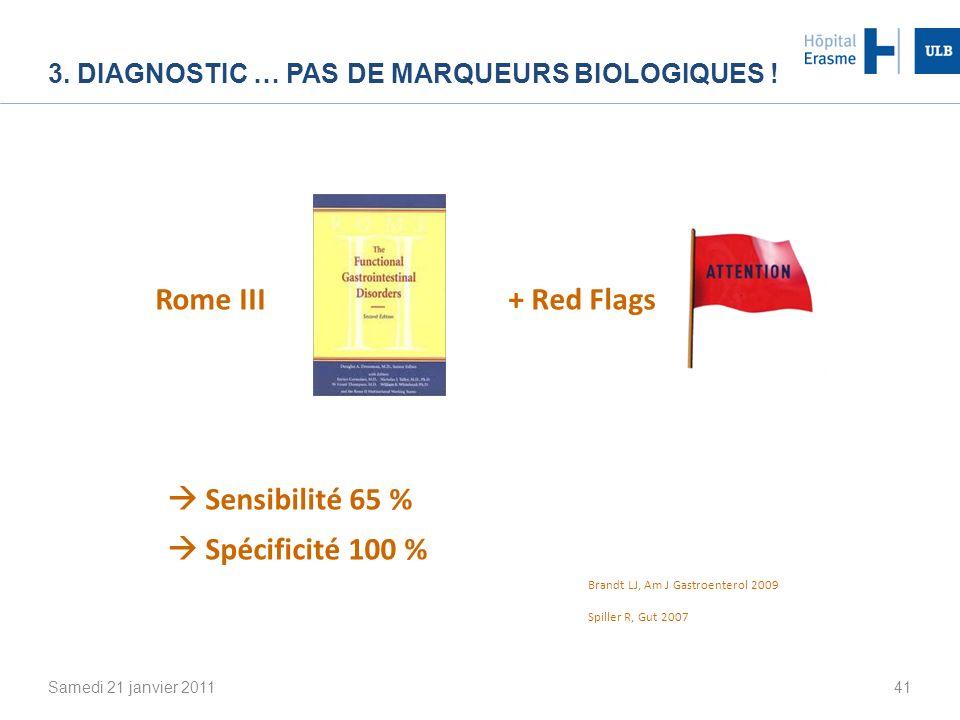 3. Diagnostic … pas de marqueurs biologiques !