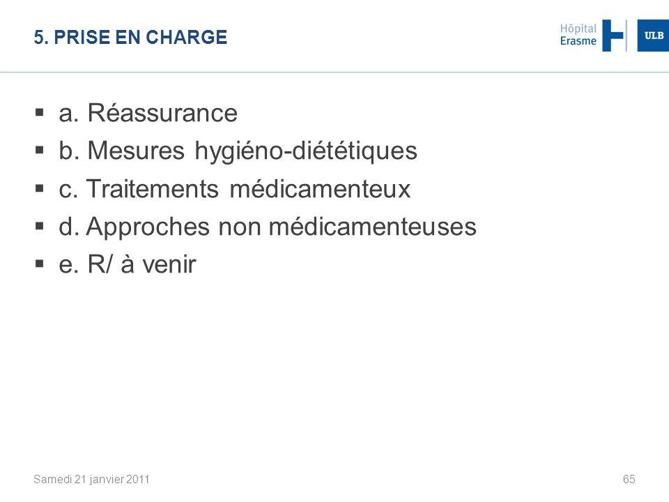 b. Mesures hygiéno-diététiques c. Traitements médicamenteux