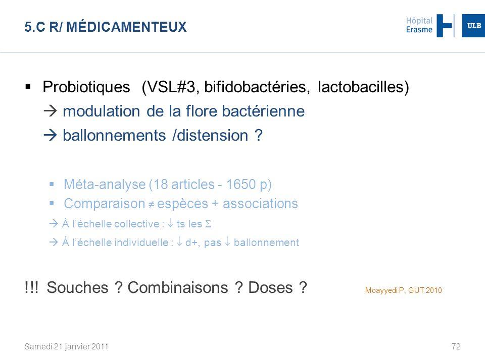 Probiotiques (VSL#3, bifidobactéries, lactobacilles)