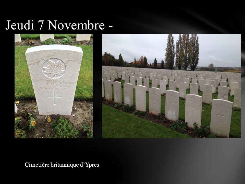 Jeudi 7 Novembre - Cimetière britannique d'Ypres