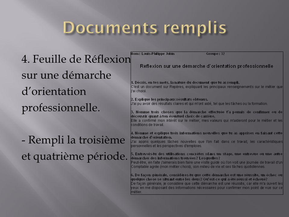 Documents remplis 4. Feuille de Réflexion sur une démarche d'orientation professionnelle.