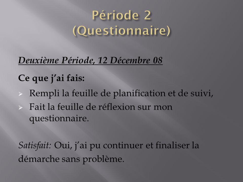 Période 2 (Questionnaire)