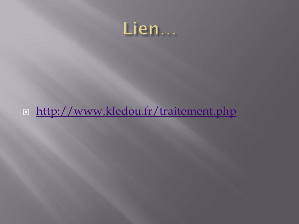 Lien… http://www.kledou.fr/traitement.php