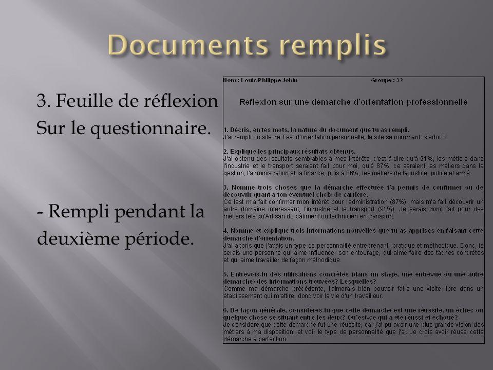 Documents remplis 3. Feuille de réflexion Sur le questionnaire.