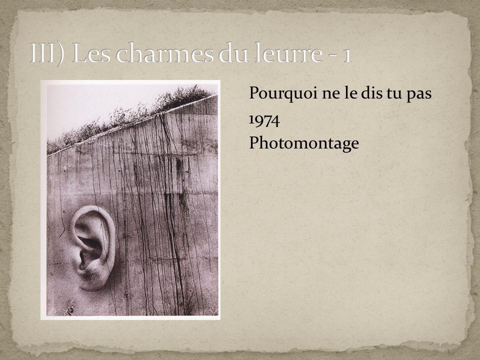 III) Les charmes du leurre - 1
