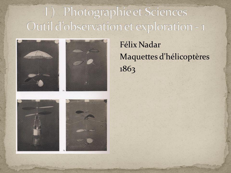 I ) Photographie et Sciences Outil d'observation et exploration - 1