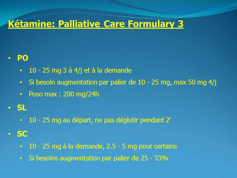 Kétamine: Palliative Care Formulary 3