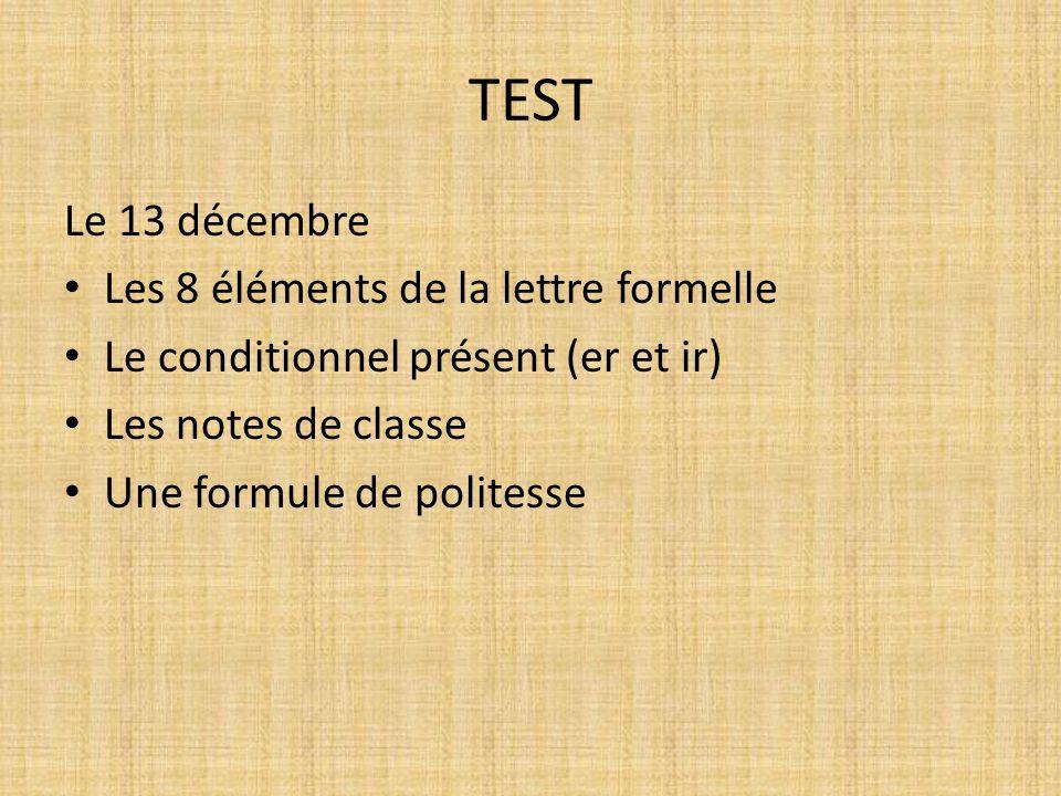 TEST Le 13 décembre Les 8 éléments de la lettre formelle
