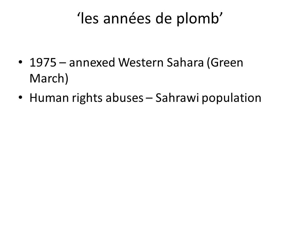 'les années de plomb' 1975 – annexed Western Sahara (Green March)