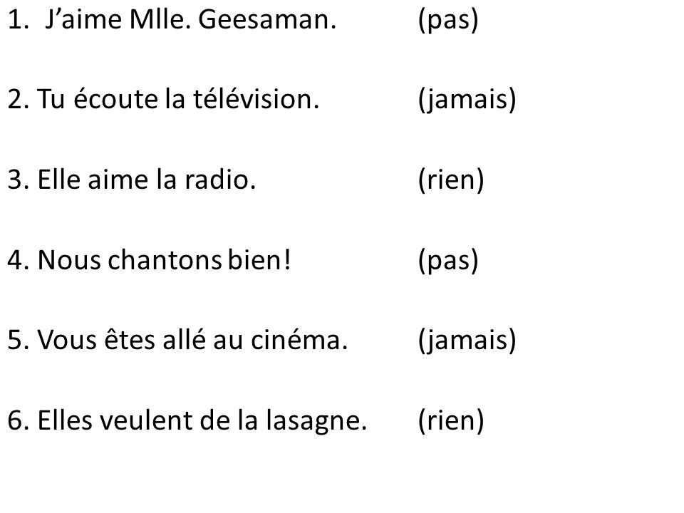J'aime Mlle. Geesaman. (pas)