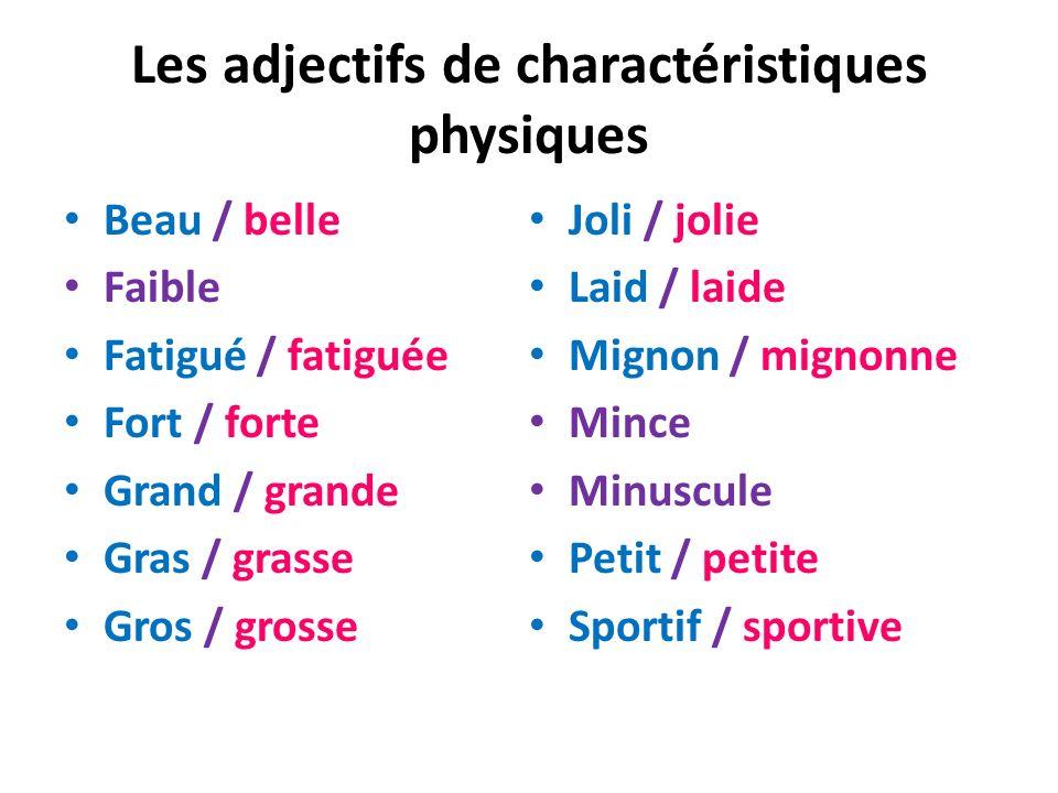 Les adjectifs de charactéristiques physiques