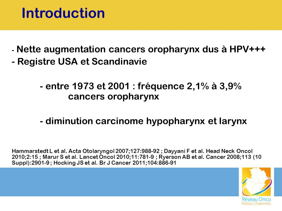 Introduction Nette augmentation cancers oropharynx dus à HPV+++