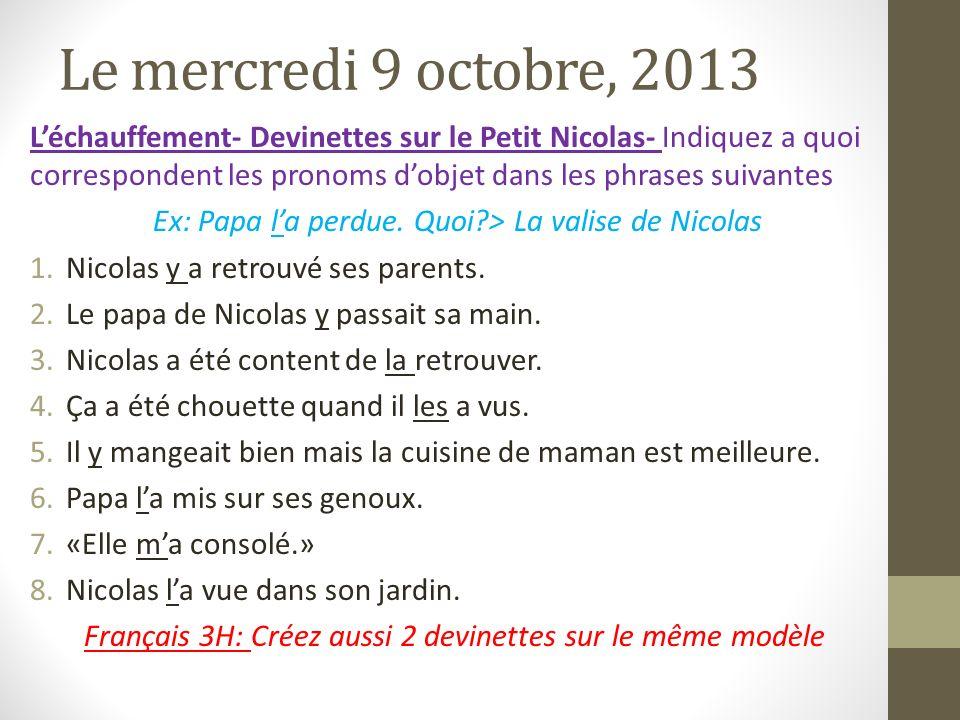 Le mercredi 9 octobre, 2013