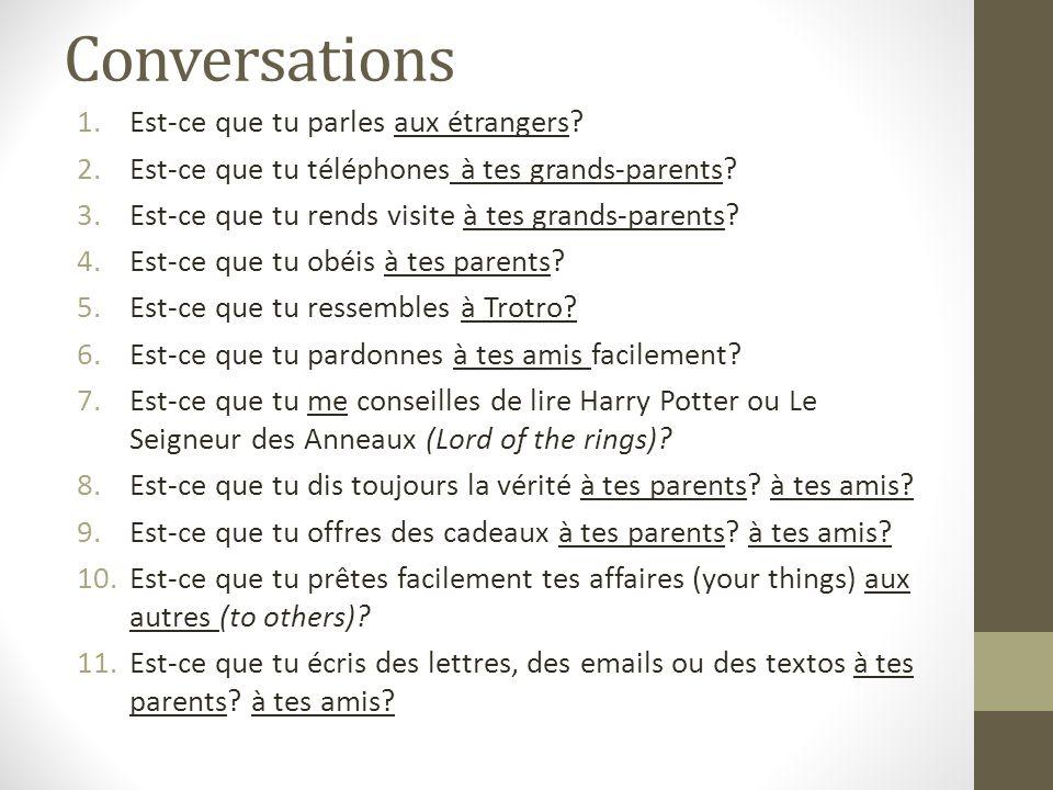 Conversations Est-ce que tu parles aux étrangers