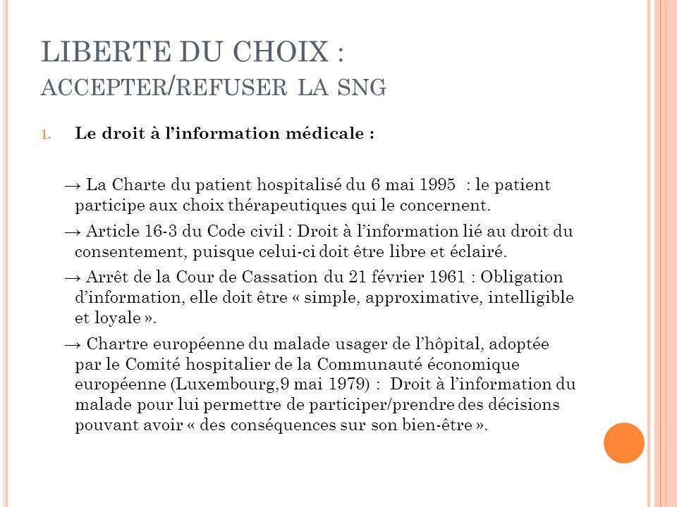 LIBERTE DU CHOIX : accepter/refuser la sng