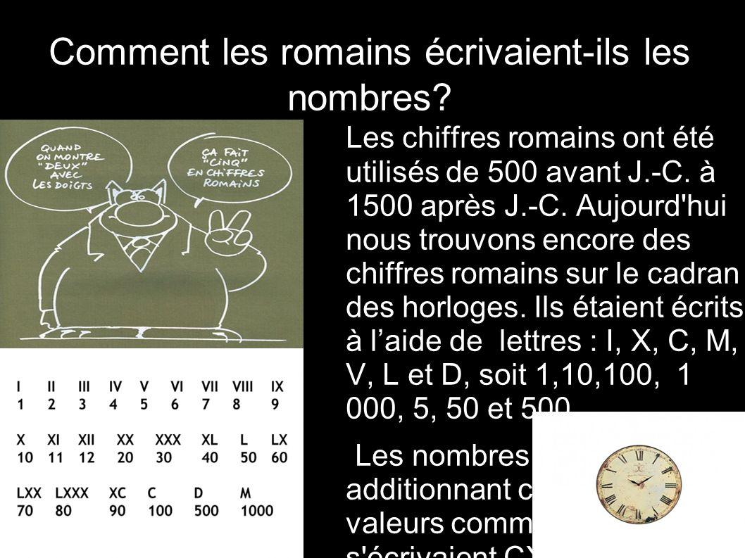 Comment les romains écrivaient-ils les nombres