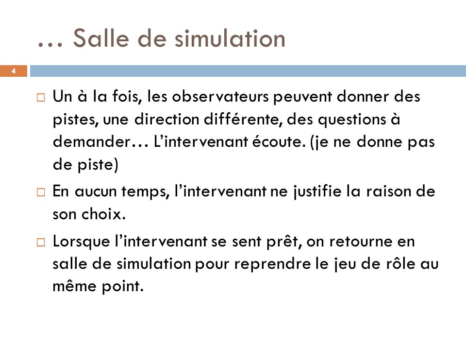 … Salle de simulation