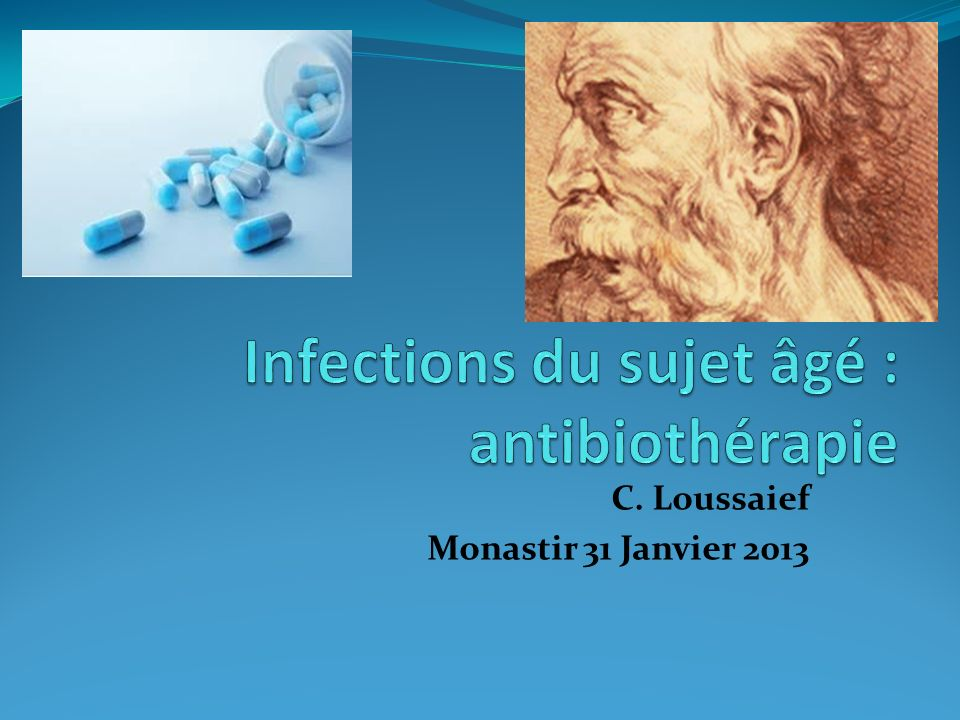 Infections du sujet âgé : antibiothérapie