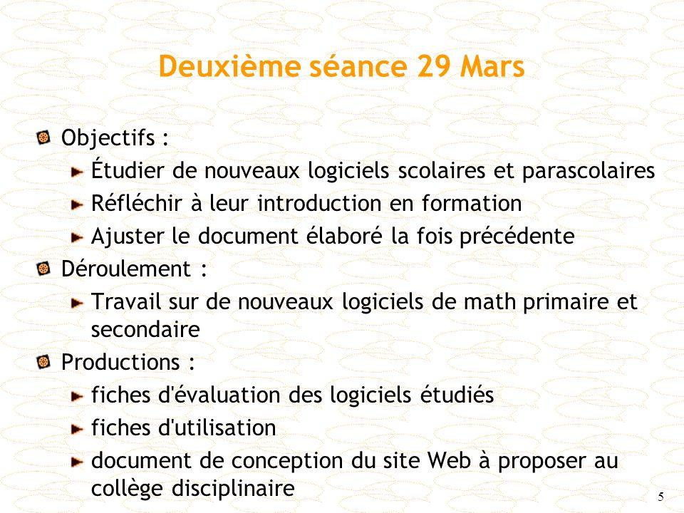 Deuxième séance 29 Mars Objectifs :