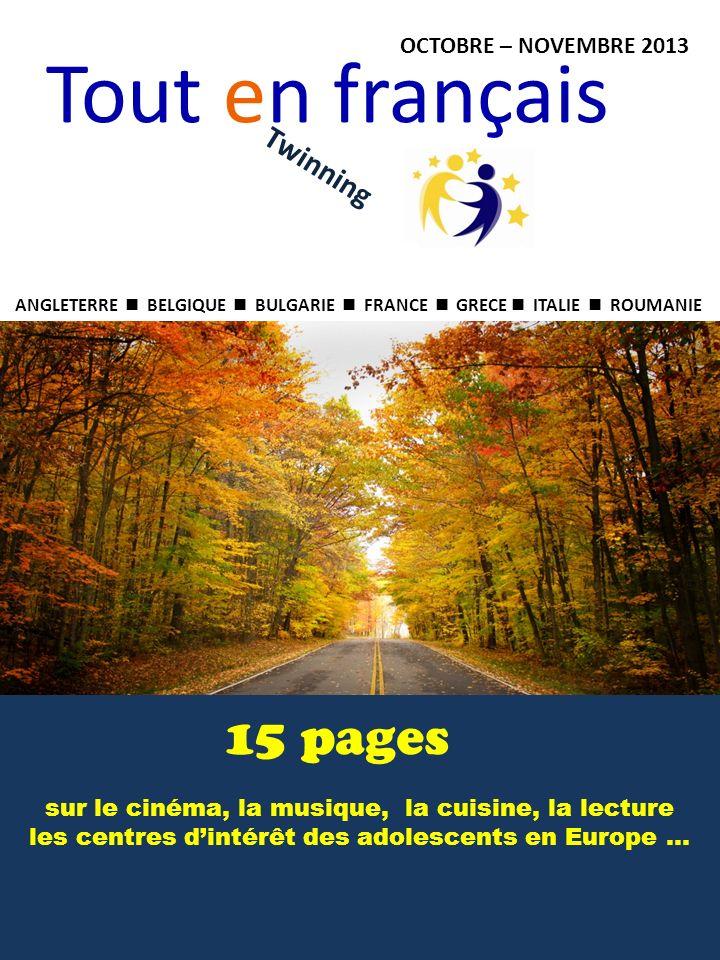 Tout en français 15 pages Twinning OCTOBRE – NOVEMBRE 2013