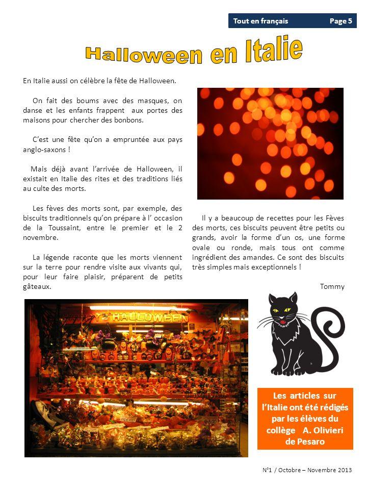 Tout en français Page 5. Halloween en Italie. En Italie aussi on célèbre la fête de Halloween.