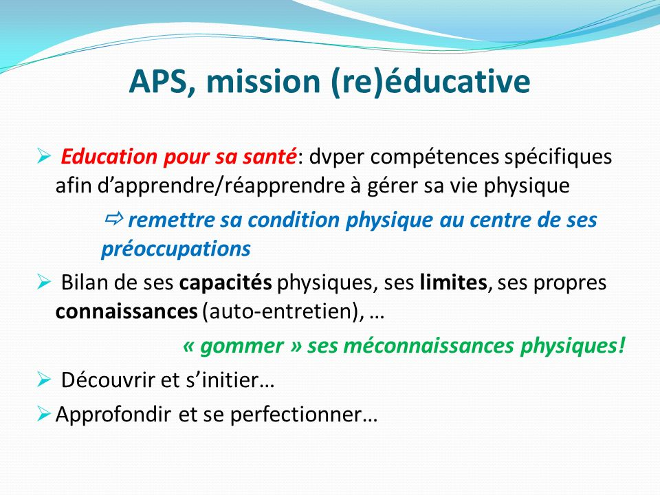 APS, mission (re)éducative