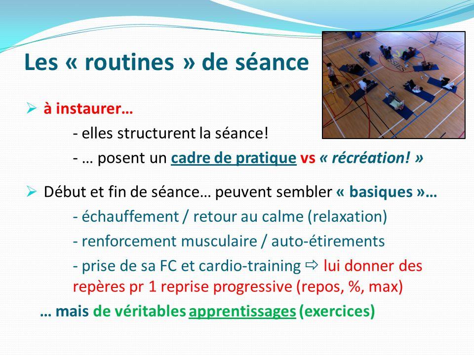 Les « routines » de séance