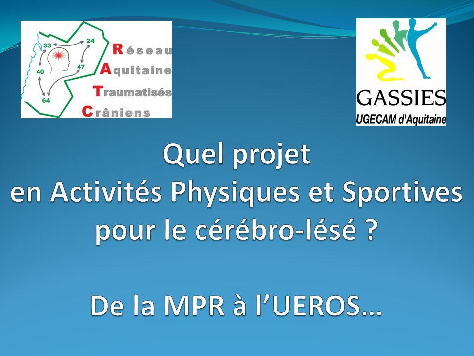 Quel projet en Activités Physiques et Sportives pour le cérébro-lésé