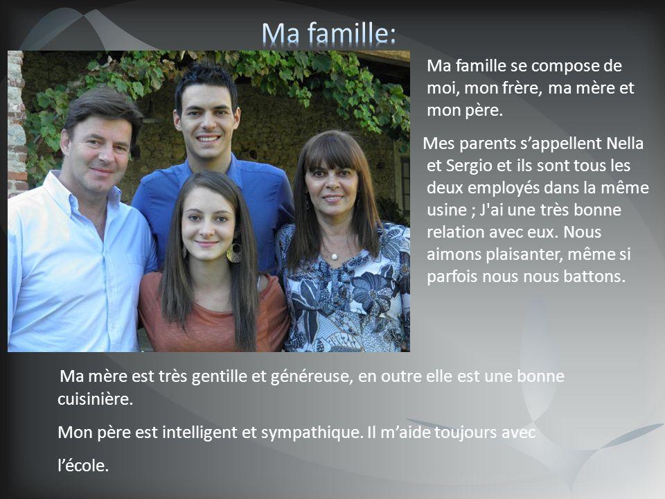 Ma famille: Ma famille se compose de moi, mon frère, ma mère et mon père.