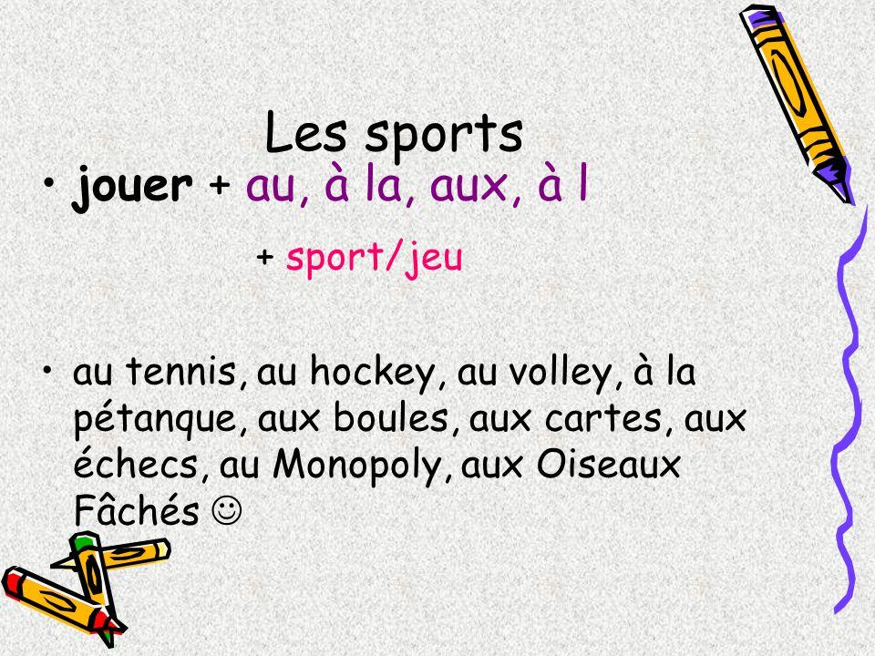 Les sports jouer + au, à la, aux, à l + sport/jeu