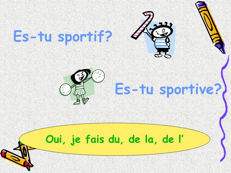 Es-tu sportif Es-tu sportive