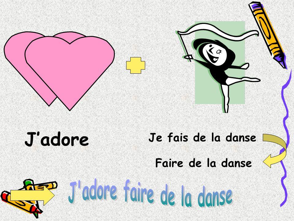 J adore faire de la danse