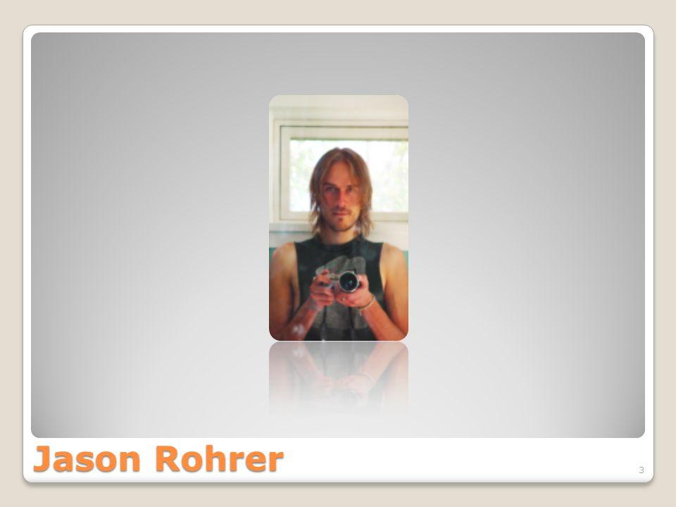 Jason Rohrer