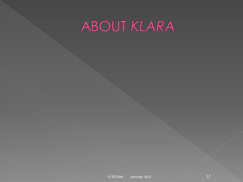 ABOUT KLARA 1C3ŠCRM January 2012