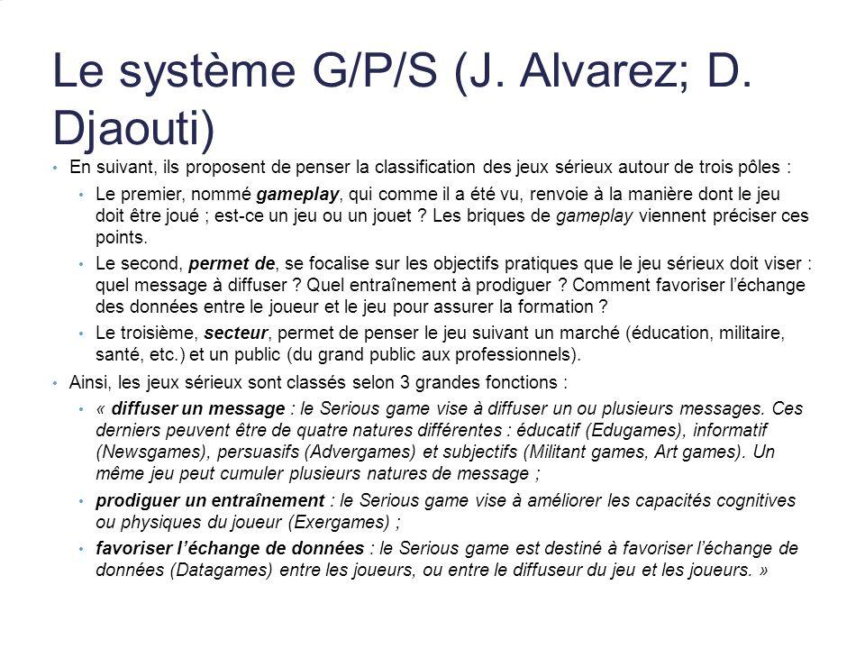 Le système G/P/S (J. Alvarez; D. Djaouti)